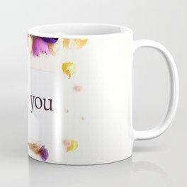 "flower frame of dried flowers, inscription ""for you"" Coffee Mug"