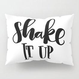 Shake It Up: white Pillow Sham
