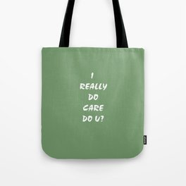 I Care! Tote Bag