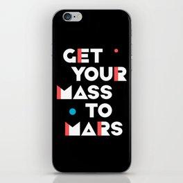 Get Your Mass to Mars (Modern/Light) iPhone Skin