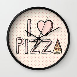 I Love Pizza Wall Clock