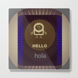HELLLO - hola  design  Metal Print