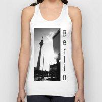 berlin Tank Tops featuring Berlin by Falko Follert Art-FF77
