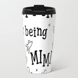 Happiness is Being a MIM (back) Travel Mug