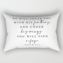 Psalm 91: 4 He will cover you with his feathers Rectangular Pillow