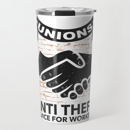 Labor Union of America Pro Union Worker Protest Light Travel Mug