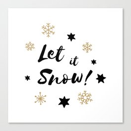 Let it Snow! Calligraphy Christmas, Stars and Snowflakes Canvas Print