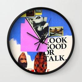 Look Good Or Talk Wall Clock