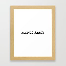 'Bueno Aires' Argentina Hand Letter Type Word Black & White Framed Art Print