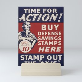 Vintage American World War 2 Stamp Poster - Time for Action. Stamp Out the Axis! Mini Art Print