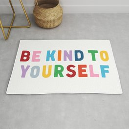Be Kind To Yourself Rug