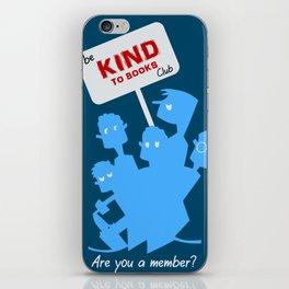 Be kind to books club iPhone Skin