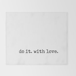 Do i. With Love. Typewriter Style Throw Blanket