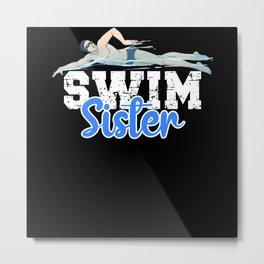 Swim Sister Metal Print