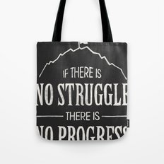 No Struggle, No Progress Tote Bag
