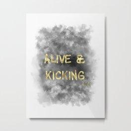 Alive and Kicking (gold) Metal Print