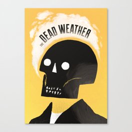 Dead Weather Canvas Print