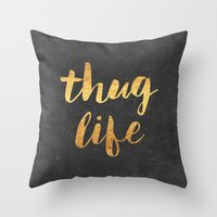2pac Throw Pillows featuring Thug Life by Text Guy
