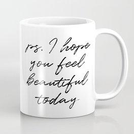 Beauty Quote Coffee Mug