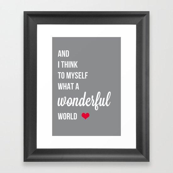 Wonderful world Framed Art Print