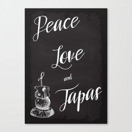 Peace Love Tapas Canvas Print