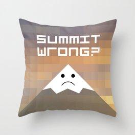 summit wrong? Throw Pillow