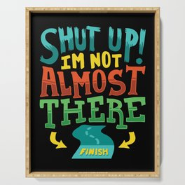 Shut Up I'm Not Almost There | Funny Cross Country | Running Serving Tray