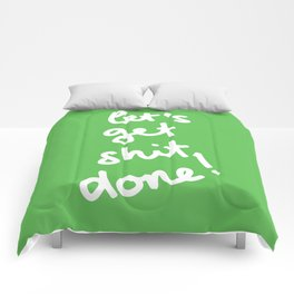 Let's Get Shit Done! Comforters