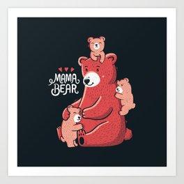 Mama Bear Kunstdrucke