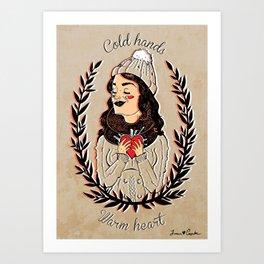 Cold hands...Warm heart Art Print