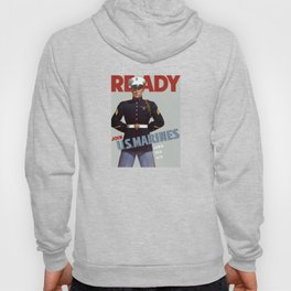 Ready -- Join U.S. Marines Hoody
