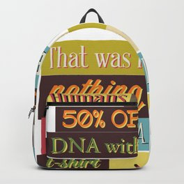 Humans Share About 50% Of Their DNA Backpack