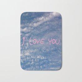I love you,love,sky,cloud,girl, romantic,romantism,women,heart,sweet Bath Mat