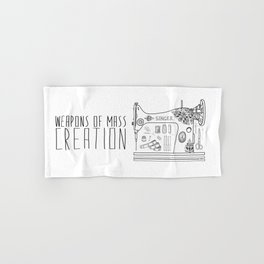 Weapons Of Mass Creation - Sewing Hand & Bath Towel