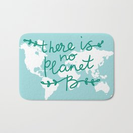 There is No Planet B. World map. White silhouettes of continents on a blue background. Ecology Bath Mat