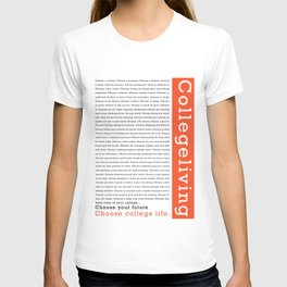 "College Humour ""Choose College Life"" T-shirt"
