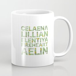 The many names of Aelin Galathynius Coffee Mug