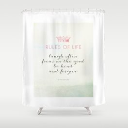 Rules of Life Shower Curtain