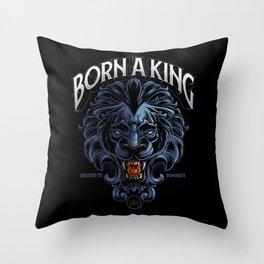 Born A King Throw Pillow