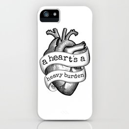 A Heart's A Heavy Burden iPhone Case