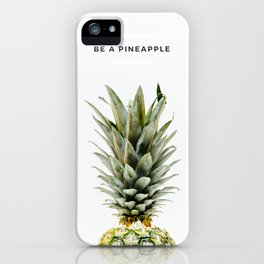 PINEAPPLE - Be It iPhone Case