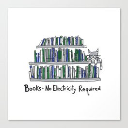 Books - No Electricity Required Canvas Print