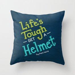 Life's Tough Throw Pillow