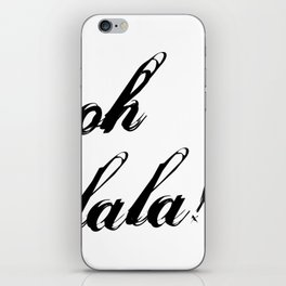 oh lala iPhone Skin
