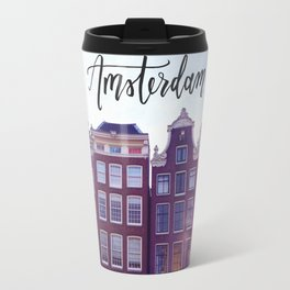 Amsterdam Row Houses Calligraphy Hand Lettering Travel Adventure Netherlands Architecture Travel Mug