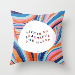 Beautiful and Messy Throw Pillow