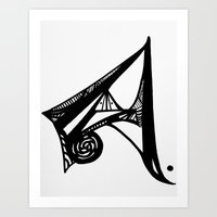 The First Letter is the Best Letter Art Print