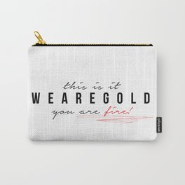 weAreGold Carry-All Pouch