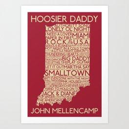 Hoosier Daddy, John Mellencamp, Indiana map art Art Print