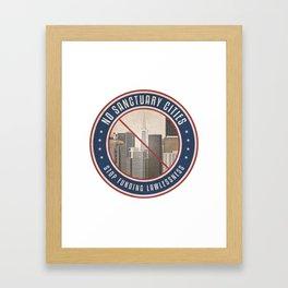 No Sanctuary Cities Framed Art Print